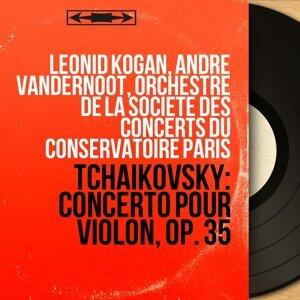 Leonid Kogan, André Vandernoot, Orchestre de la Société des Concerts du Conservatoire Paris 歌手頭像
