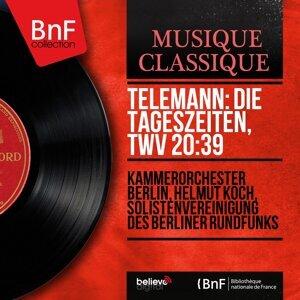Kammerorchester Berlin, Helmut Koch, Solistenvereinigung des Berliner Rundfunks 歌手頭像