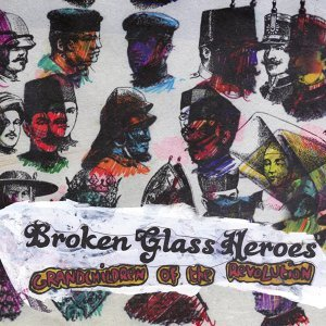 Broken Glass Heroes