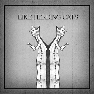 Like Herding Cats 歌手頭像
