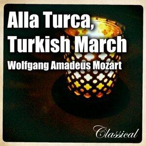 Alla Turca , Turkish March [ W. a. Mozart ] 歌手頭像