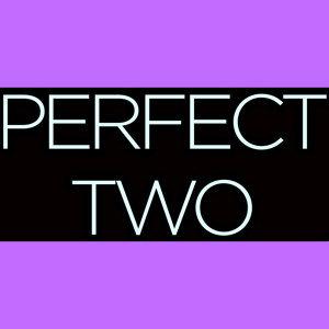 Perfect Two 歌手頭像