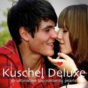 Kuschel Deluxe - 30 Ultimative Top Romantic Pearls 歌手頭像