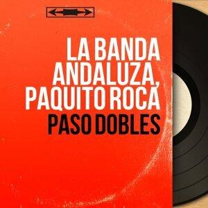 La Banda Andaluza, Paquito Roca 歌手頭像