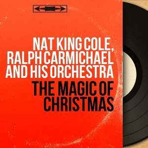 Nat King Cole, Ralph Carmichael and His Orchestra 歌手頭像