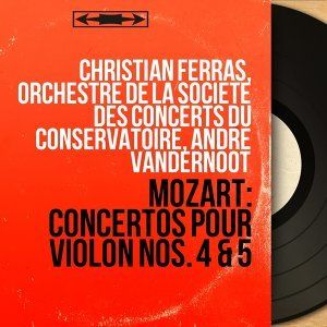 Christian Ferras, Orchestre de la Société des concerts du Conservatoire, André Vandernoot 歌手頭像