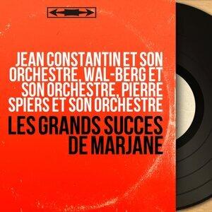Jean Constantin et son orchestre, Wal-Berg et son orchestre, Pierre Spiers et son orchestre 歌手頭像