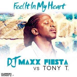DJ Maxx Fiesta, Tony T