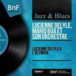 Lucienne Delyle, Mario Bua et son orchestre 歌手頭像