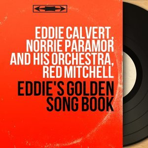 Eddie Calvert, Norrie Paramor and His Orchestra, Red Mitchell 歌手頭像