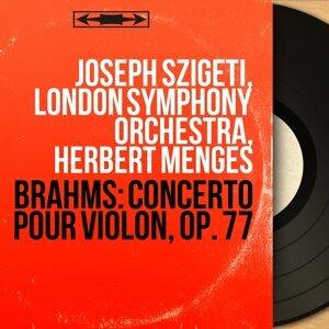 Joseph Szigeti, London Symphony Orchestra, Herbert Menges 歌手頭像