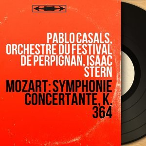 Pablo Casals, Orchestre du Festival de Perpignan, Isaac Stern 歌手頭像