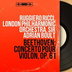 Ruggiero Ricci, London Philharmonic Orchestra, Sir Adrian Boult 歌手頭像