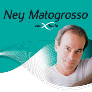 Ney Matogrosso (納伊‧馬托葛洛索)