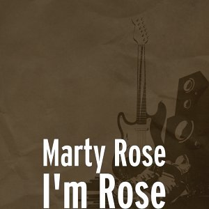 Marty Rose