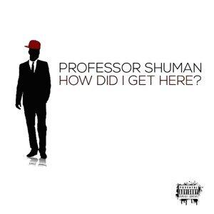 Professor Shuman