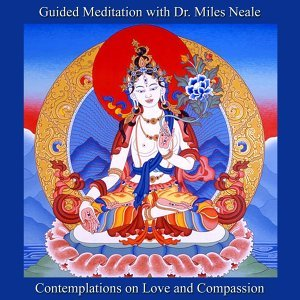 Guided Meditation With Dr. Miles Neale