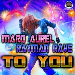 Marq Aurel, Rayman Rave 歌手頭像