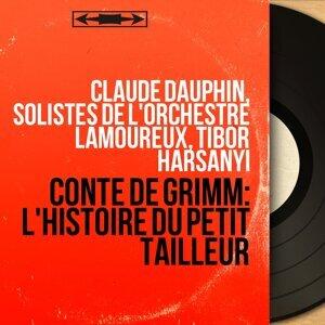 Claude Dauphin, Solistes de l'Orchestre Lamoureux, Tibor Harsanyi 歌手頭像