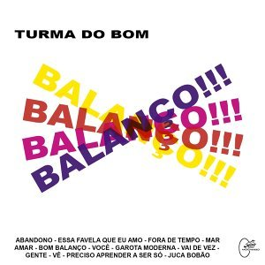 Turma do Bom Balanço 歌手頭像