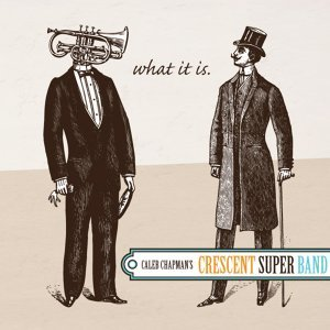 Caleb Chapman's Crescent Super Band 歌手頭像