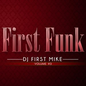 Dj First Mike 歌手頭像