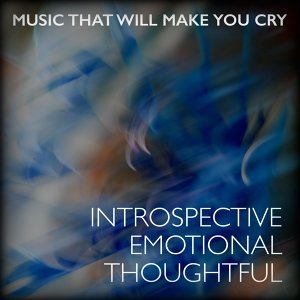 Music That Will Make You Cry