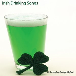 The Irish Drinking Song, Dancing, and Jig Band