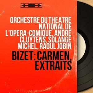 Orchestre du Théâtre national de l'Opéra-Comique, André Cluytens, Solange Michel, Raoul Jobin 歌手頭像