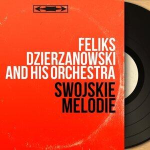 Feliks Dzierzanowski and His Orchestra 歌手頭像