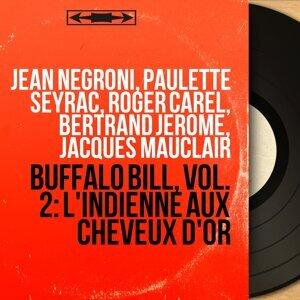 Jean Negroni, Paulette Seyrac, Roger Carel, Bertrand Jérome, Jacques Mauclair 歌手頭像