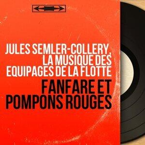 Jules Semler-Collery, La musique des équipages de la flotte 歌手頭像