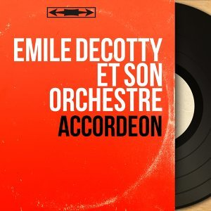 Émile Decotty et son orchestre 歌手頭像
