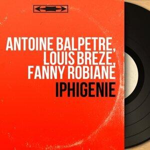 Antoine Balpétré, Louis Brézé, Fanny Robiane 歌手頭像
