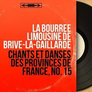 La Bourrée limousine de Brive-la-Gaillarde 歌手頭像