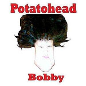 Potatohead Bobby 歌手頭像