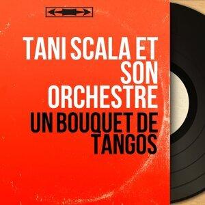 Tani Scala et son orchestre 歌手頭像