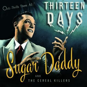 Sugar Daddy and the Cereal Killers 歌手頭像