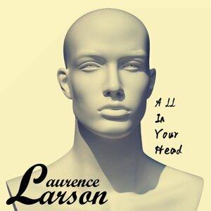 Laurence Larson 歌手頭像
