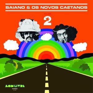 Baiano & Os Novos Caetanos