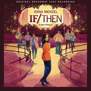 Original Broadway Cast of If/Then: A New Musical 歌手頭像