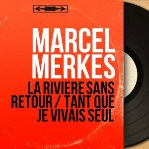 Marcel Merkès 歌手頭像