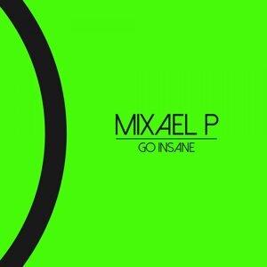 Mixael P 歌手頭像