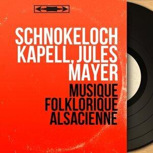 Schnokeloch Kapell, Jules Mayer 歌手頭像