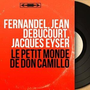 Fernandel, Jean Debucourt, Jacques Eyser 歌手頭像