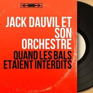Jack Dauvil et son orchestre 歌手頭像