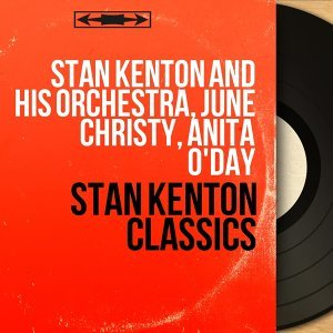 Stan Kenton and His Orchestra, June Christy, Anita O'Day 歌手頭像