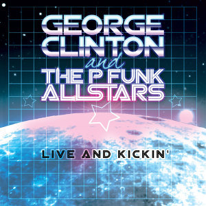 GEORGE CLINTON & THE P-FUNK ALLSTARS