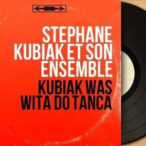 Stéphane Kubiak et son ensemble 歌手頭像