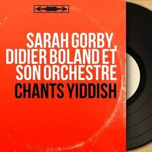 Sarah Gorby, Didier Boland et son orchestre 歌手頭像